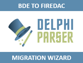 BDE to FireDAC Migration Wizard For Delphi