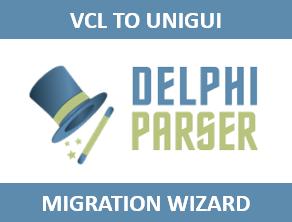 VCL to UniGUI Migration Wizard